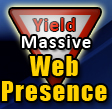 Yield Massive Web Presence